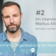 Podcast Transforming Organisations for Humanity, Markus Albers im Interview mit Kun Ya Andrea Schmidt
